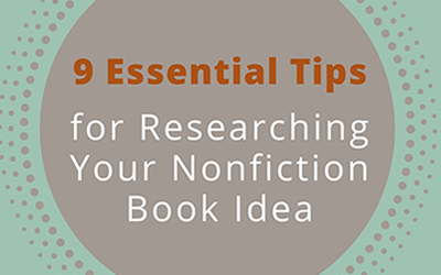 9 Essential Tips for Researching Your Nonfiction Book Idea