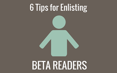 Tips for Using Beta Readers for Your Writing Project