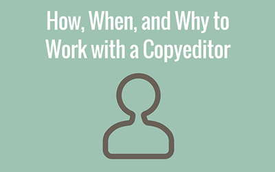 Working With a Copyeditor on Your Manuscript