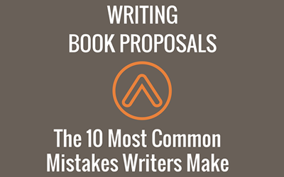 The 10 Biggest Mistakes Writers Make While Writing Book Proposals